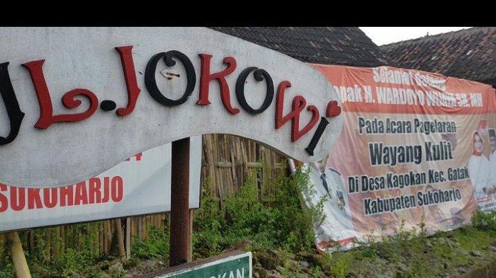 Nama Jokowi diabadikan sebagai nama jalan di Desa Kagokan, Kecamatan Gatak Kabupaten Sukoharjo Jawa Tengah.