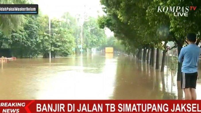 Tangkapan layar Kompas TV, banjir setinggi 150 sentimeter merendam Jalan TB Simatupang pada Sabtu (20/2/2021)