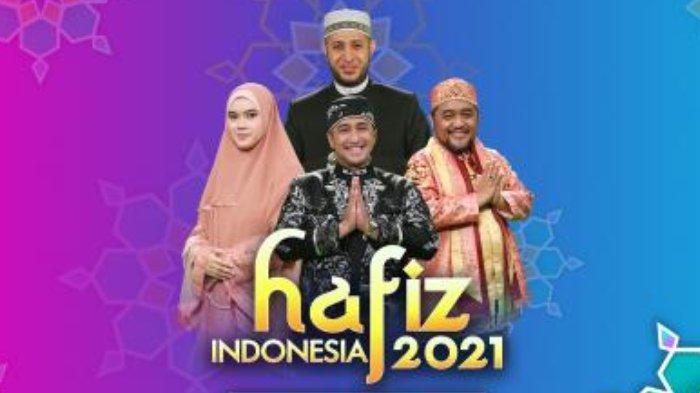 Jadwal Acara TV Besok, Senin, 3 Mei 2021: Hafiz Indonesia di RCTI, In The Kost Ramadan di NET TV