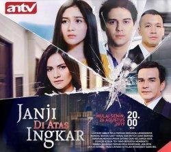 Official poster serial televisi Janji Di Atas Ingkar