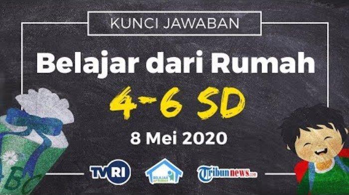 Kunci Jawaban Matematika Faktor Dan Kelipatan Bilangan Sd 4 6 Belajar Dari Rumah Tvri 8 Mei 2020 Tribunnews Com Mobile