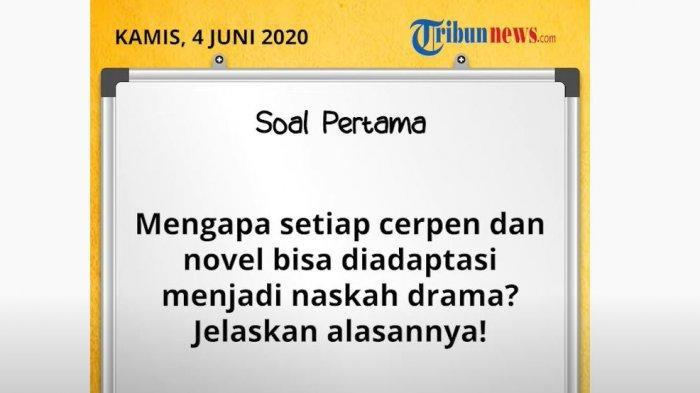 Jawaban Soal SD Kelas 4-6 TVRI Belajar dari Rumah, Kamis 4 Juni 2020: Pengenalan Drama