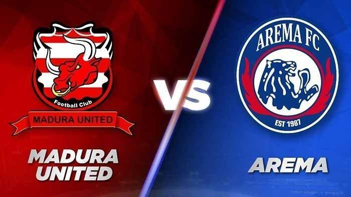 Link Live Streaming Madura United vs Arema FC , Siaran Langsung di Indosiar, Tonton Lewat HP di Sini