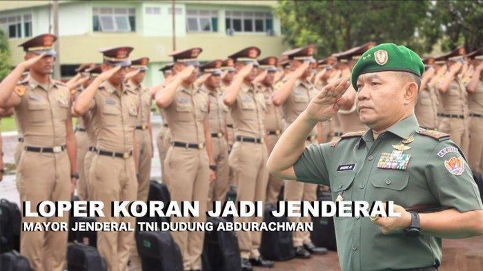Profil Lengkap Pangdam Jaya Mayjen TNI Dudung Abdurachman, Dulu Pernah Jadi Loper Koran