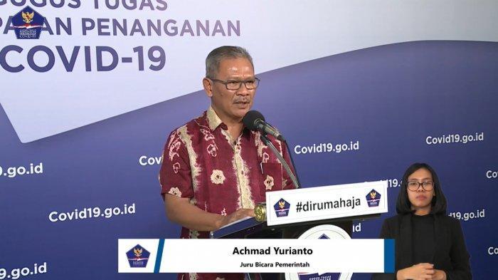 Juru Bicara Pemerintah untuk Penanganan Covid- 19 Achmad Yurianto