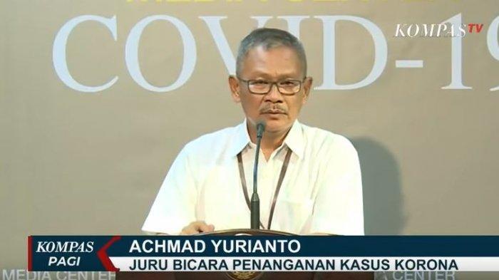 Juru bicara pemerintah untuk penanganan kasus Corona, Achmad Yurianto .
