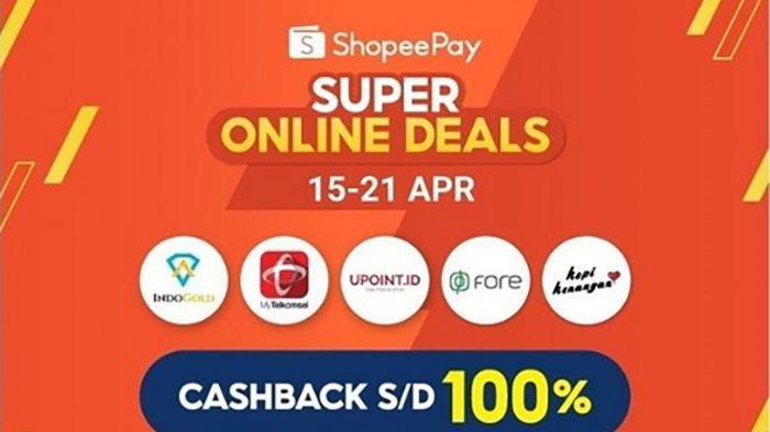 Penuhi Kebutuhanmu Selama Ramadan, ShopeePay Bagi-Bagi Cashback Hingga 100 Persen