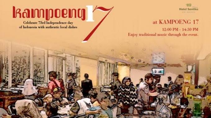 Semarakkan HUT Kemerdekaan Indonesia, Ada Kampoeng 17 di Hotel Santika Premiere ICE - BSD City