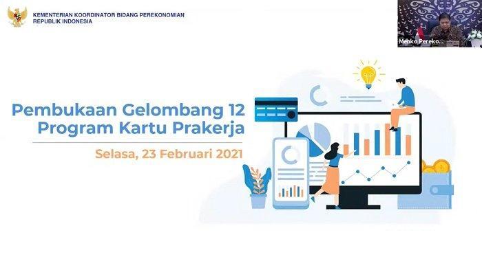 Cara & Syarat Daftar Kartu Prakerja Gelombang 12, Dapat Bantuan Rp 3,5 Juta Akses www.prakerja.go.id