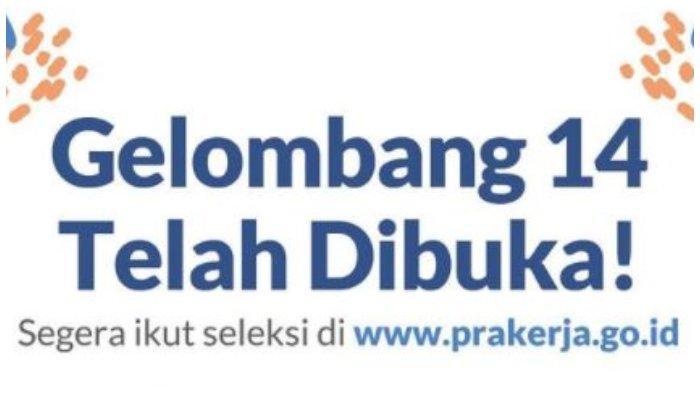 Kartu Prakerja Gelombang 14.