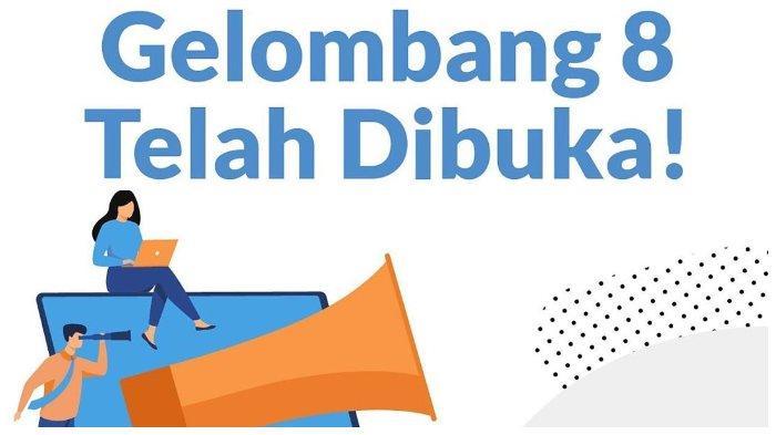 Login www.prakerja.go.id, Berikut Syarat dan Cara Daftar Kartu Prakerja Gelombang 8.com