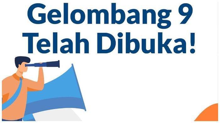 Login www.prakerja.go.id, Cara Daftar Kartu Prakerja Gelombang 9, Simak Syaratnya