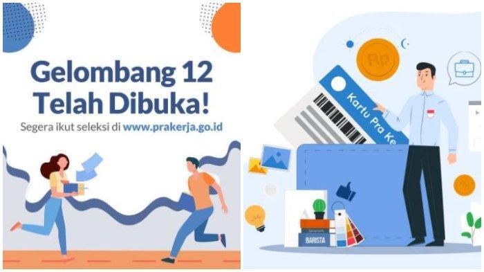 LOGIN www.prakerja.go.id, Pendaftaran Kartu Prakerja Gelombang 12 Resmi Dibuka, Ini Syaratnya