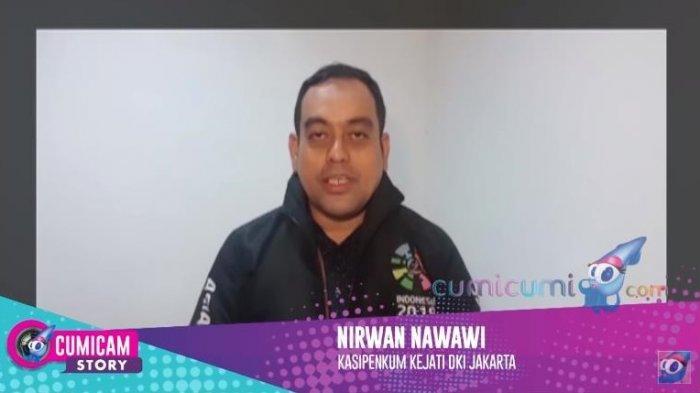 Kasipenkum Kejati DKI Jakarta, Nirwan Nawawi soal kasus video syur mirip Gisel