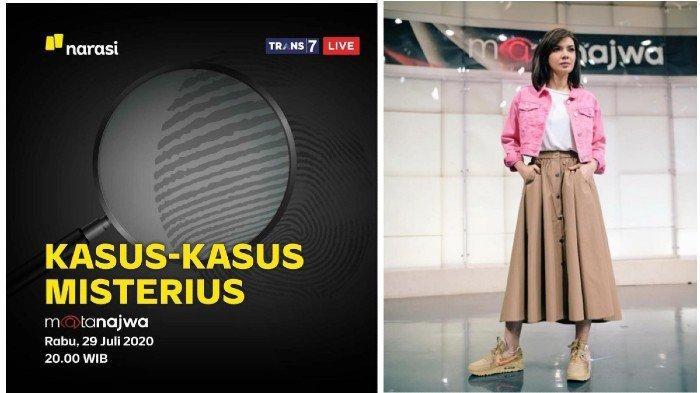 Live Streaming Trans7 Mata Najwa: Kasus-Kasus Misterius, Tayang Rabu, 29 Juli 2020 Pukul 20.00 WIB