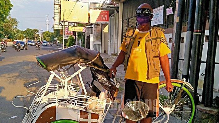 Pengayuh Becak Merasakan Dampak Corona, Sehari Cuma Dapat Rp 10 Ribu, Berharap Bantuan Dermawan