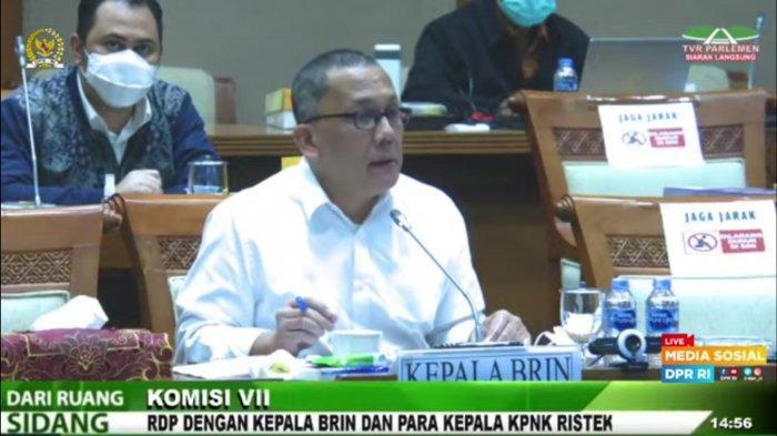 Kepala BRIN Jelaskan Beda Tugas BRIN dan Ristek kepada Anggota DPR