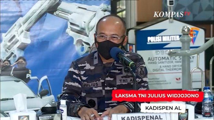 Kepala Dinas Penerangan Angkatan Laut (Kadispenal) Laksamana Pertama TNI Julius Widjojono,