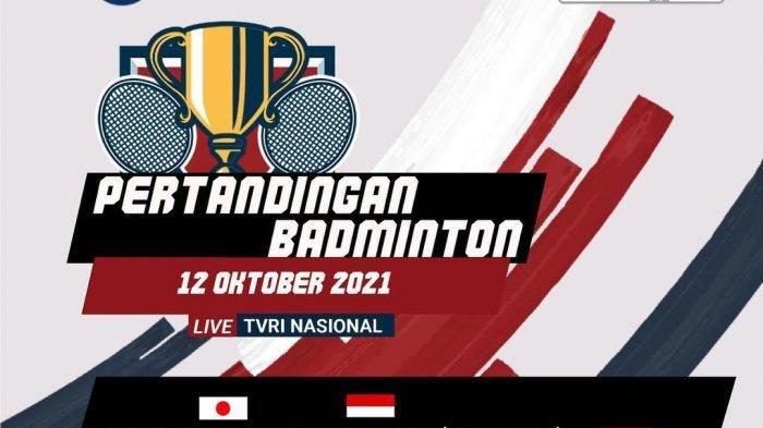 SEDANG TAYANG Live Streaming TVRI, Indonesia vs Jepang di Uber Cup 2021, Penentuan Penguasa Grup A