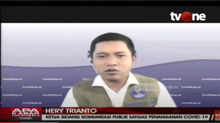 Ketua Bidang Komunikasi Publik Satgas Penanganan Covid-19 Hery Trianto dalam program Tv One, Rabu (7/7/2021).