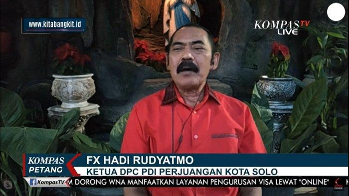 Ketua DPC PDI Perjuangan Kota Solo, FX Hadi Rudyatmo dalam Live Program Kompas Petang Kompas TV, Senin (31/5/2021).