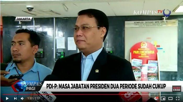 Ketua DPP PDIP, Ahmad Basarah menilai masa jabatan presiden selama 2 periode atau 10 tahun sudah cukup untuk sebuah pemerintahan.