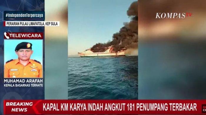 Kapal Motor (KM) Karya Indah yang mengangkut sebanyak 181 penumpang terbakar.