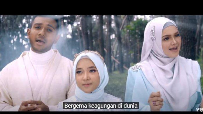 Kolaborasi Nissa Sabyan dengan Siti Nurhaliza dan Taufik Batisah.