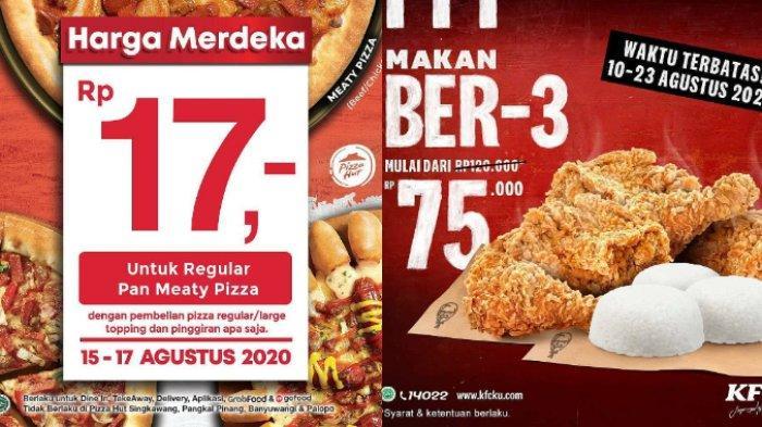 PROMO HUT ke-75 RI: Pizza Hut Rp 17, KFC Makan Bertiga Rp 75 Ribu hingga Richeese Factory