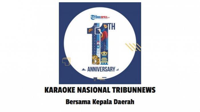 Ingin Nyanyi Bareng Kepala Daerah dan Public Figure? Ikut Karaoke Nasional Tribunnews, Yuk!