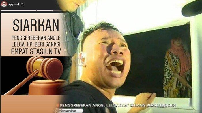KPI Beri Teguran untuk Stasiun TV Penggrebekan Angel Lelga