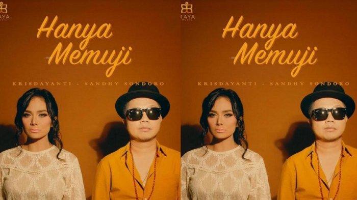 Krisdayanti Comeback di Dunia Musik, Rilis Ulang Single ''Hanya Memuji'', Duet Bareng Sandhy Sondoro