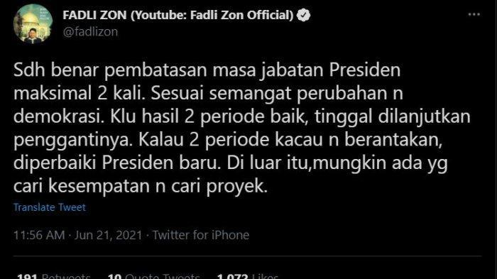 Kritik dari Politisi Partai Gerindra Fadli Zon terkait isu wacana presiden 3 periode.