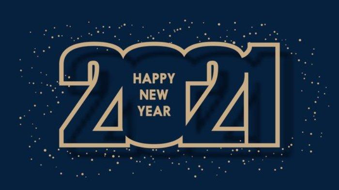 20 Contoh Ucapan Selamat Tahun Baru 2021 Lengkap Dalam Bahasa Indonesia Dan Bahasa Inggris Tribunnews Com Mobile