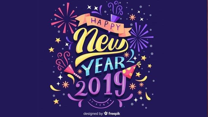 50 Ucapan Selamat Tahun Baru 2019 Bahasa Indonesia Dan Inggris Cocok Untuk Update Status Tribunnews Com Mobile