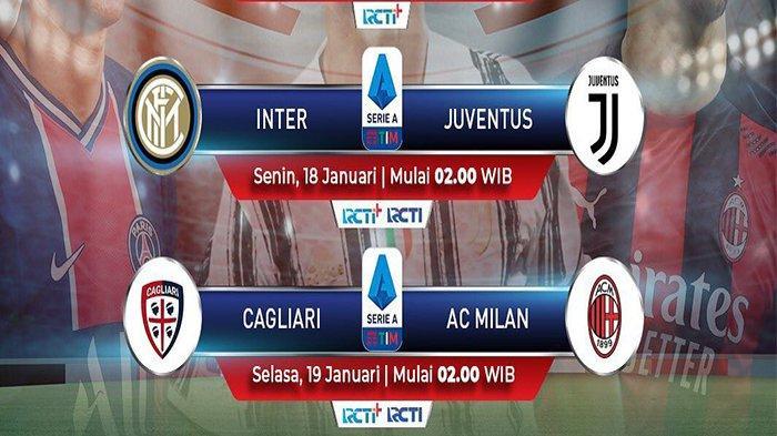 LIVE STREAMING RCTI, Inter Milan vs Juventus Liga Italia, Akses Gratis di Sini