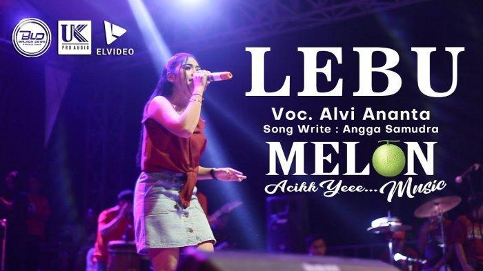 Lirik dan Chord Lagu Lebu - Alvi Ananta, Koyo Lebu Keterak Angin Miber Semembur