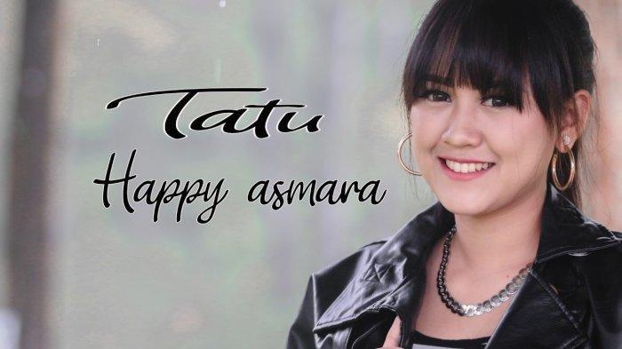 Download Mp3 Lagu Tatu Happy Asmara Lengkap Lirik Chord Gitar Video Klip Tribunnews Com Mobile
