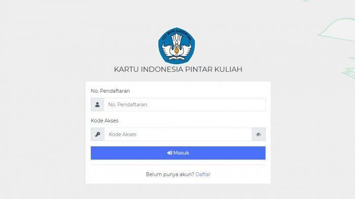 Syarat dan Cara Pendaftaran KIP Kuliah 2020 untuk SNMPTN, Bisa Akseskip-kuliah.kemendikbud.go.id.