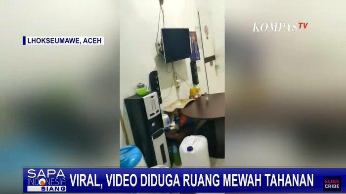 VIRAL Video Diduga Ruang Tahanan Mewah di Lapas Aceh, Ada TV hingga Dispenser, Ini Kata Kalapas
