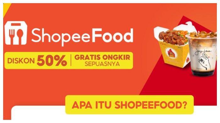 Apa Itu ShopeeFood? Berikut Pengertian hingga Cara Memesan Makanan Lewat ShopeeFood