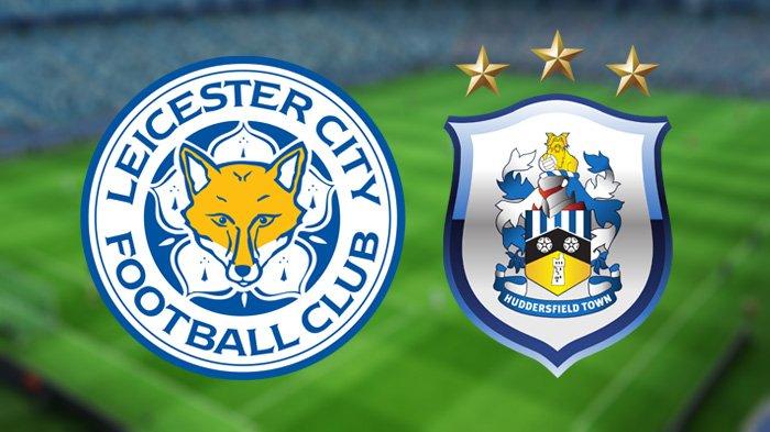 LIVE STREAMING Leicester City vs Huddersfield Town, Saksikan Malam Ini Pukul 22.00 WIB!
