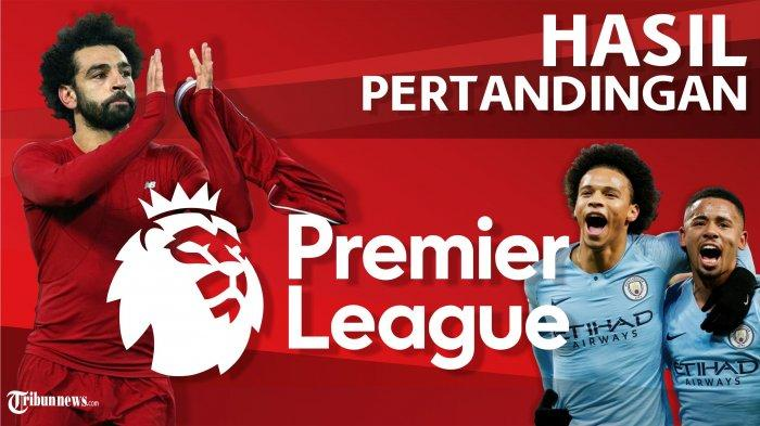 Hasil Lengkap Liga Inggris Pekan 35: MU & Arsenal Telan Kekalahan, Liverpool Geser Manchester City
