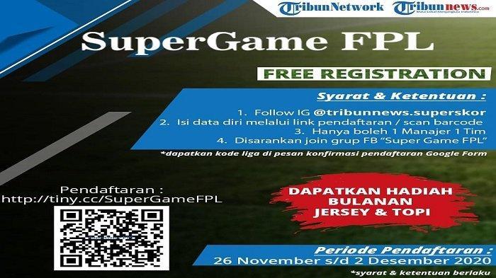 Liga Super Game FPL 2020/2021 Resmi Dibuka, Ayo Gabung dan Jadilah Pemenang Utamanya!