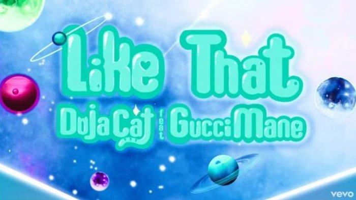 Download MP3 Lagu TikTok Like That - Doja Cat feat Gucci Mane, Lengkap dengan Lirik dan Video Klip