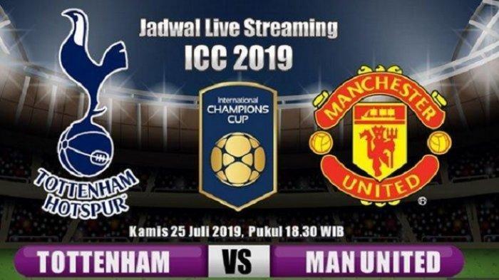 Link Live Streaming Tottenham vs Manchester United ICC 2019 via Mola TV, Akses di Sini