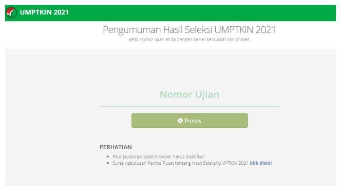 Link Pengumuman UMPTKIN 2021.