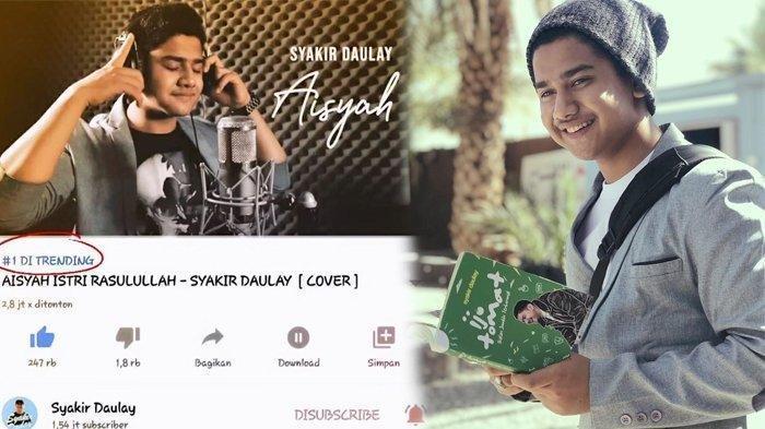 Download Lagu Aisyah Istri Rasulullah - Syakir Daulay, Videonya Sudah Ditonton 34 Juta Kali