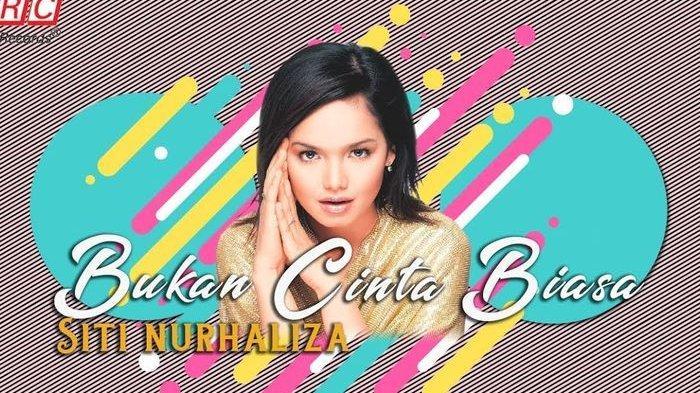 Chord Gitar dan Lirik lagu Bukan Cinta Biasa - Siti Nuhaliza: Cintaku Bukan di Atas Kertas