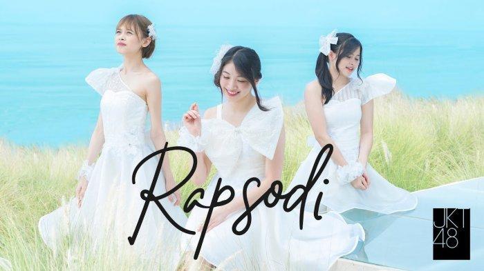 Lirik Lagu Rapsodi - JKT48, Original Single Perdana Setelah 8 Tahun Menanti